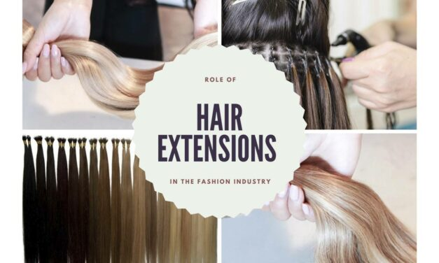 Role of Hair Extensions in the Fashion Industry